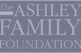 Funding: Ashley Family Foundation