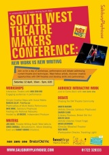 Conference: South West Theatre Makers Conference-New Work Vs New Writing