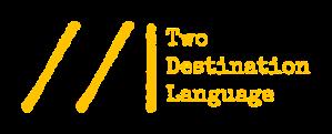 Two destintation language