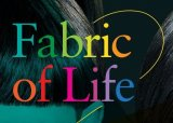 Fabric of Life blog 7 – come and see the finale