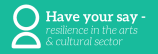 Survey: Resilience in the arts and culturalsector