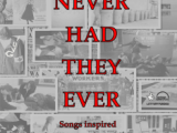 Resource: Never Had They Ever songwriting project resources