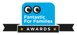 Opportunity: Fantastic for FamiliesAwards
